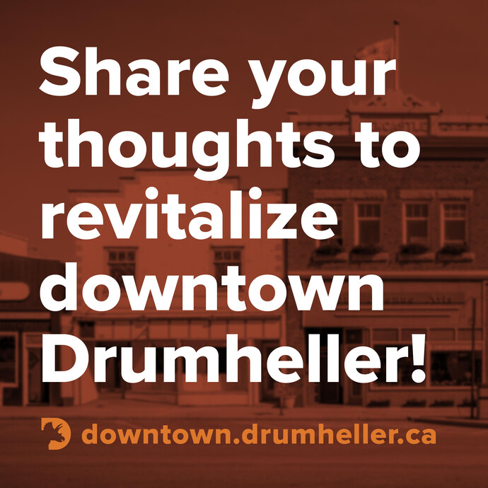 Share your thoughts to revitalize downtown Drumheller!